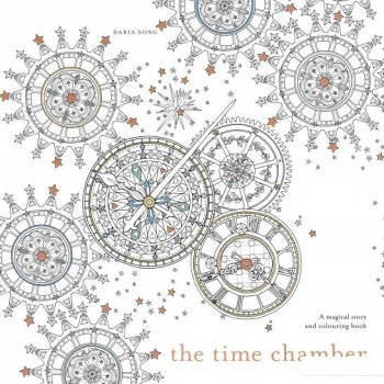 The Time Chamber. A Magical Story and Colouring Book (835441)