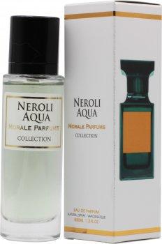 Парфюмированная вода для женщин Мораль Парфюм Neroli Aqua версия Tom Ford Neroli Portofino Forte 30 мл (3913646779872)