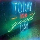 Неонова вивіска «Today is a good day» - зображення 5